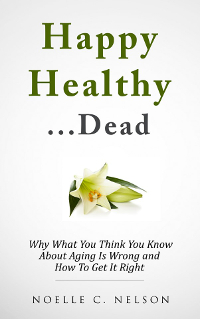 Happy Healthy...Dead